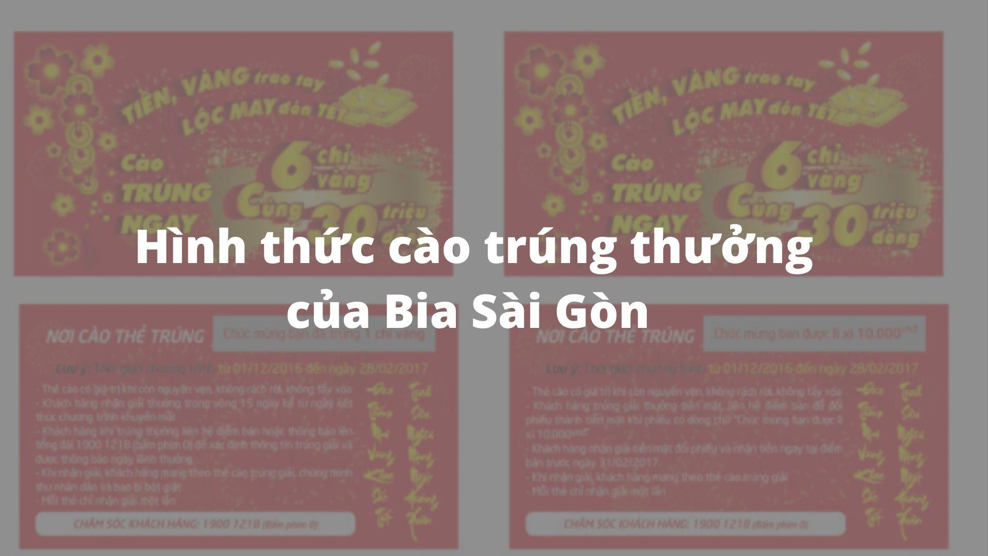 Hình thức cào trúng thưởng của Bia Sài Gòn