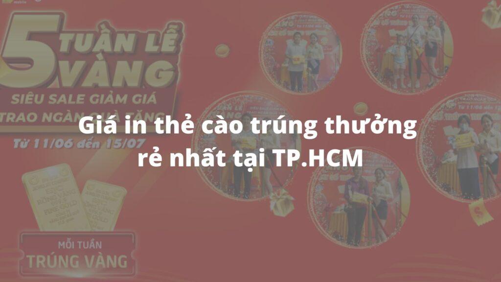 Giá in thẻ cào trúng thưởng rẻ nhất tại TP.HCM