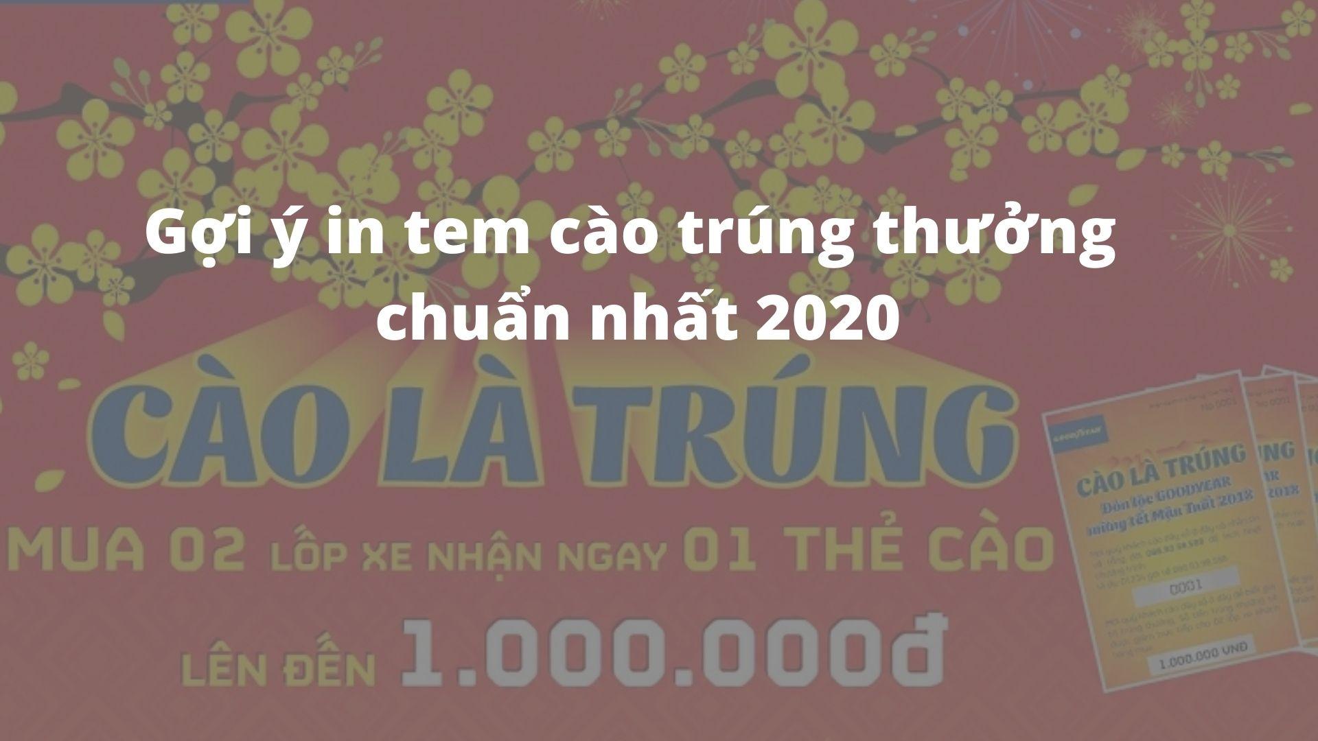 Gợi ý in tem cào trúng thưởng chuẩn nhất 2020
