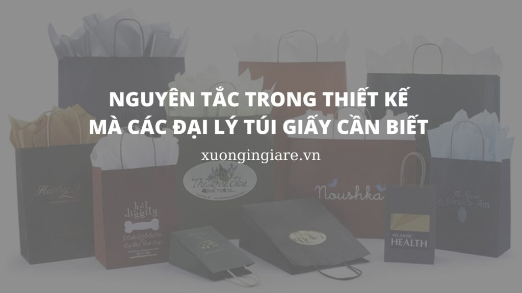 nguyen-tac-trong-thiet-ke-ma-cac-dai-ly-tui-giay-can-biet