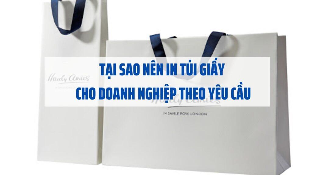 tai-sao-nen-in-tui-giay-cho-doanh-nghiep-theo-yeu-cau