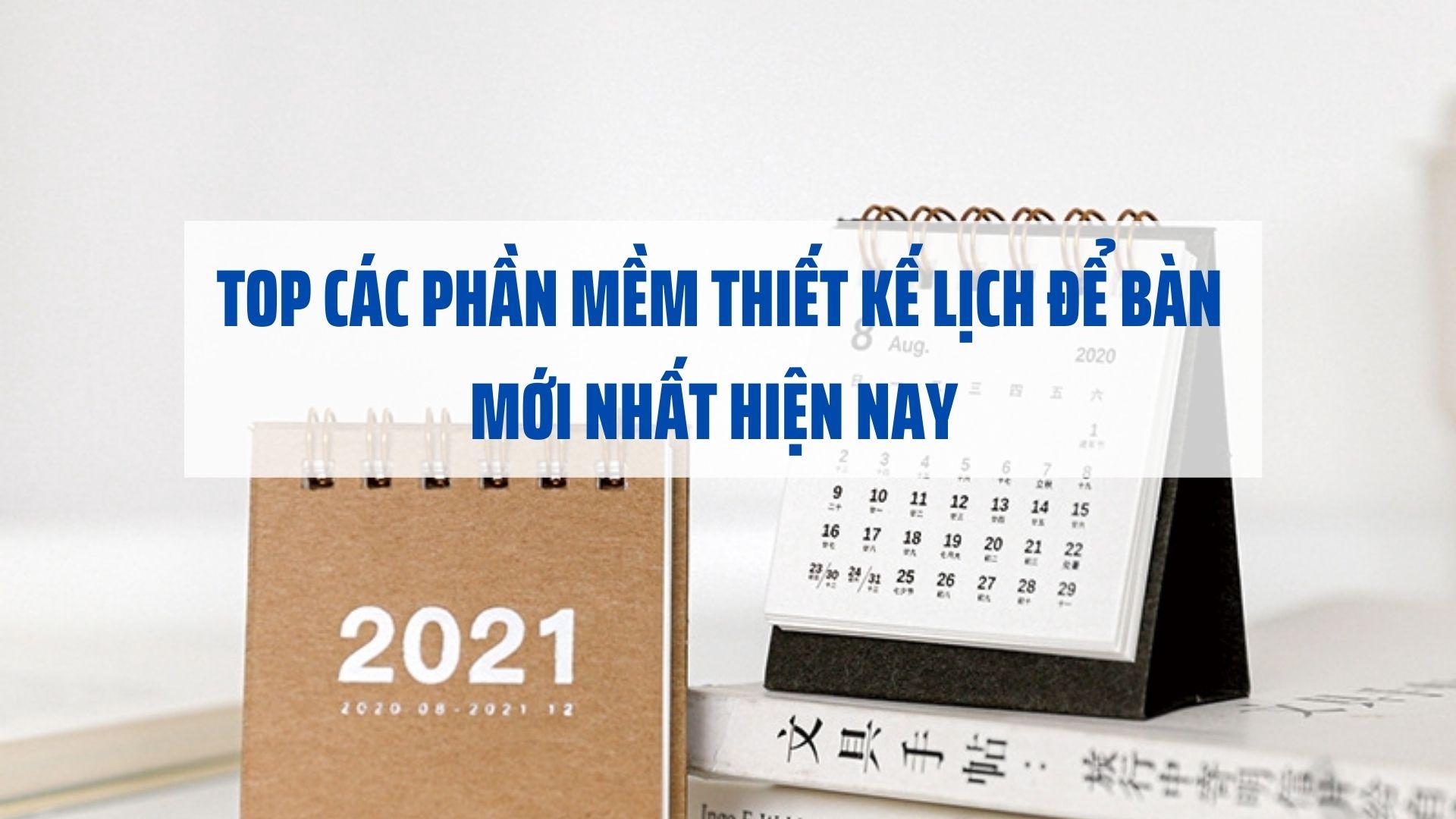 top-cac-phan-mem-thiet-ke-lich-de-ban-moi-nhat-hien-nay
