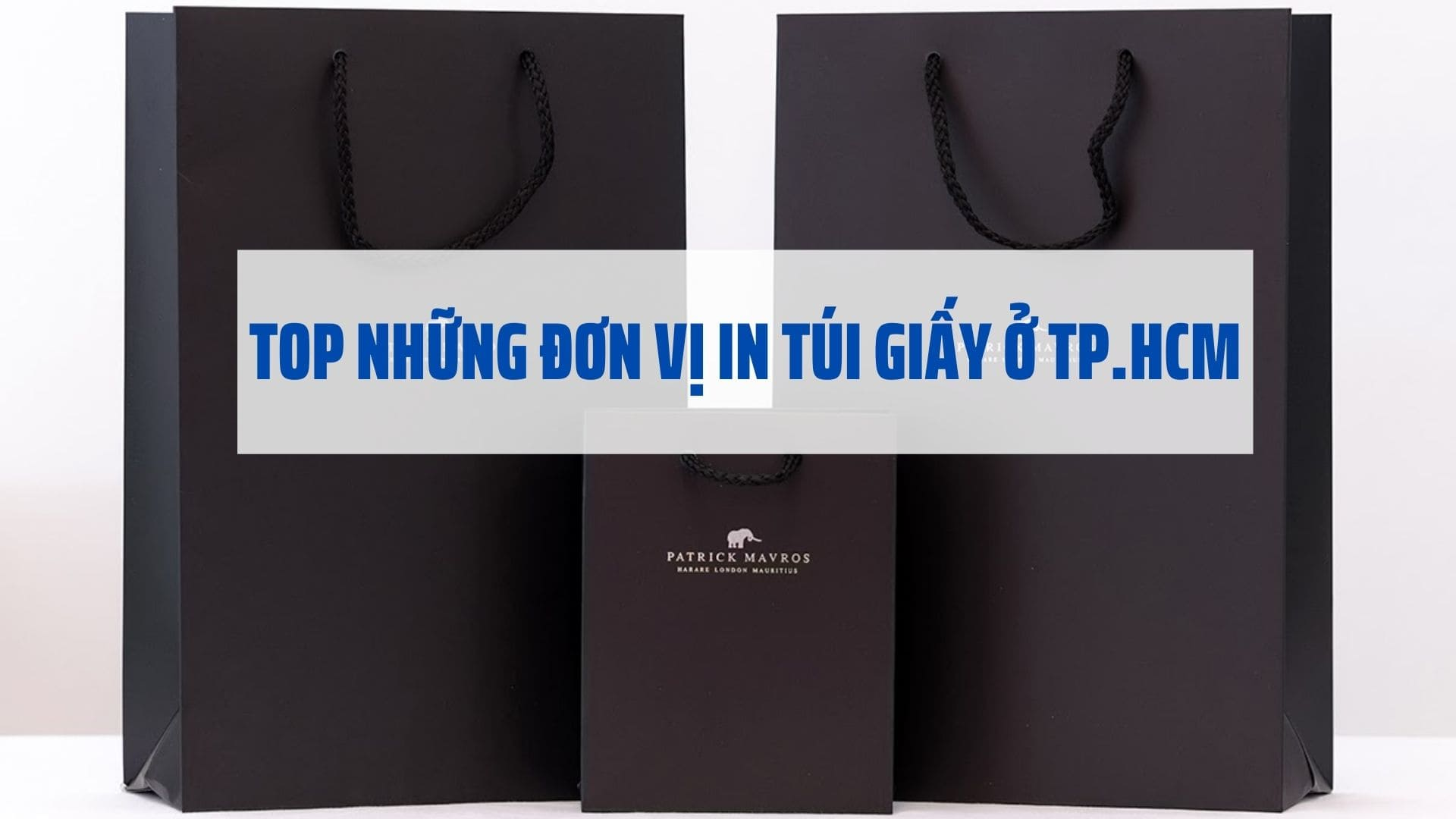 top-nhung-don-vi-in-tui-giay-o-tp-hcm