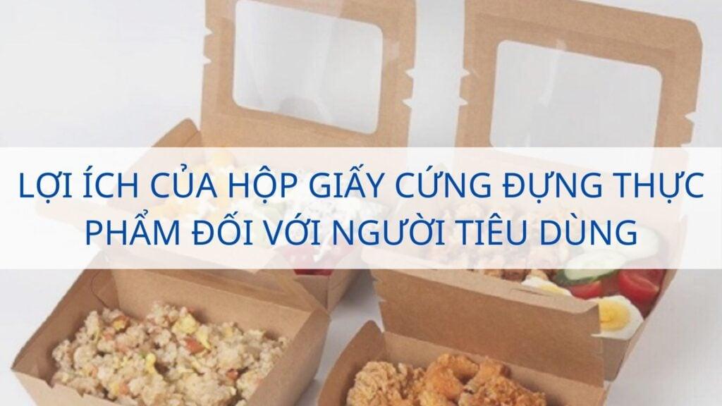Lợi ích của hộp giấy cứng đựng thực phẩm đối với người tiêu dùng